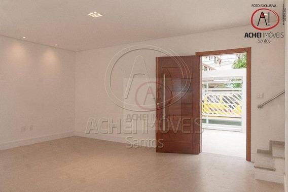 Casa Com 3 Dormitórios À Venda, 120 M² Por R$ 800.000,00 - Aparecida - Santos/sp - Ca1615
