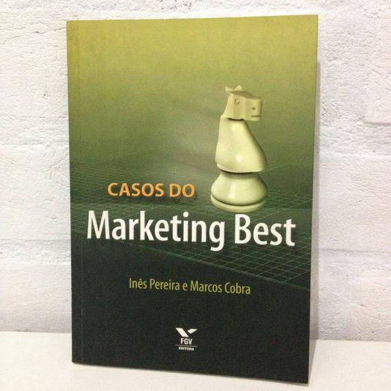 Casos De Marketing Best - Ines Pereira E Marcos Cobra