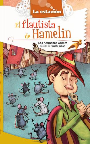 Imagen 1 de 1 de El Flautista De Hamelin - Estación Mandioca -