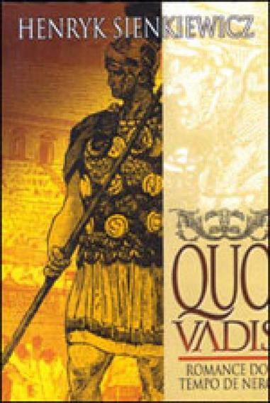 Quo Vadis - Romance Do Tempo De Nero