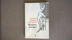 Livro - Minhas Amigas - Retratos Afetivos