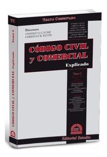 Codigo Civil Y Comercial Explicado - Tomo 1 - Causse Pettis