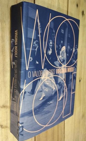 O Valor Do Riso E Outros Ensaios, Virginia Woolf Cosac Naify