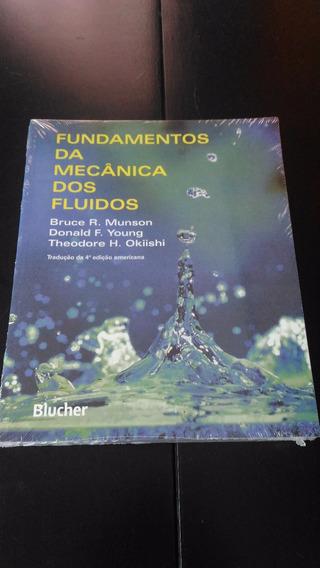 Fundamentos Da Mecânica Dos Fluidos 4ªed Bruce R. Munson