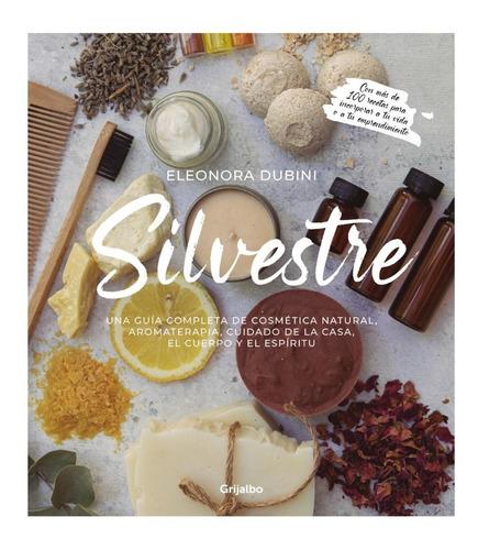 Silvestre - Eleonora Dubini - Grijalbo - Libro
