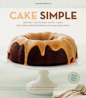Book : Cake Simple: Recipes For Bundt-style Cakes From Cl...