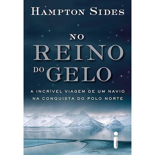 No Reino De Gelo. Livro De Hampton Sides.