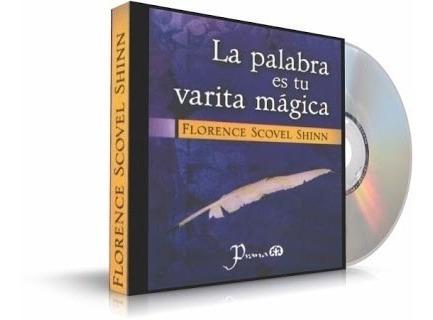 La Palabra Es Tu Varita Mágica [audiolibro]