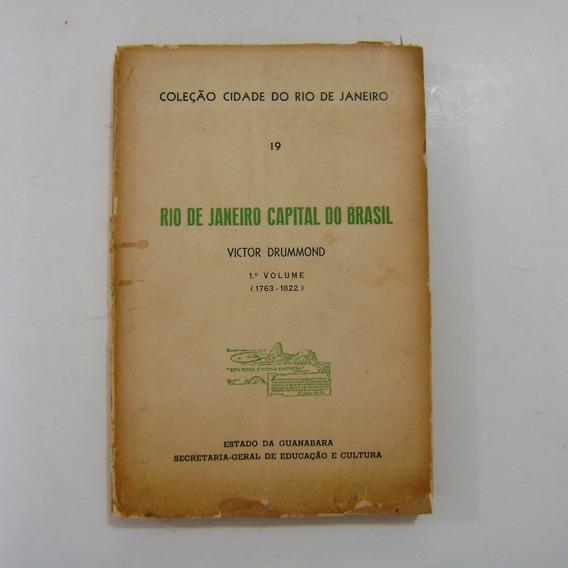 Livro - Rio De Janeiro Capital Do Brasil - Victor Drummond