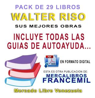 Walter Riso Pack De 29 Libros De Auto Ayuda Y Superacion Pdf