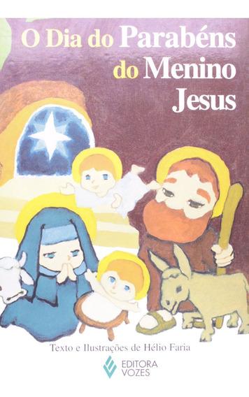 O Dia Do Parabens Do Menino Jesus