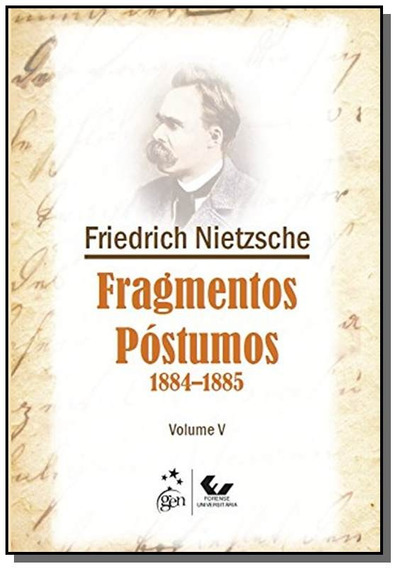 Fragmentos Postumos: 1884 - 1885 - Vol.5