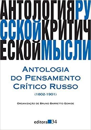 Antologia Do Pensamento Crítico Russo. 1802-1901 - Bruno
