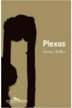 Livro - Plexus - Vol. 2 Da Trilogia A Crucificação Rosada