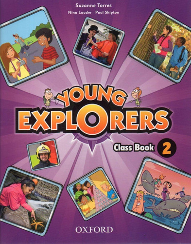 Young Explorers 2 Class Book Suzanne Torres