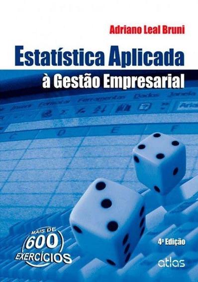 Estatística Aplicada À Gestão Empresarial - 4ª Ed. 2013