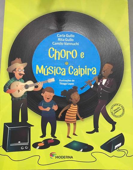 Livro Choro E Música Caipira