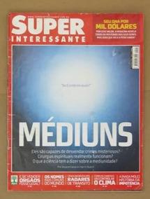 Revista Super Interessante 252 Maio 2008 - Mediuns