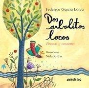 Libro Dos Arbolitos Locos De Federico Garcia Lorca