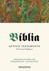 Bíblia Antigo Testamento Vol 3 Os Livros Proféticos Companhi