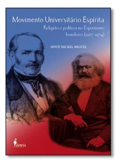Livro Movimento Universitário Espírita: Religião E Política