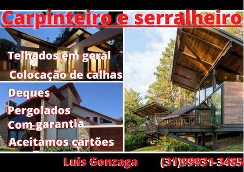 Imagem 1 de 1 de Telhados, Serralheiro, Deques, Pergolados,