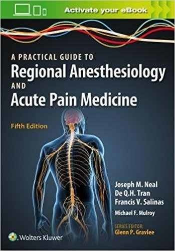 A Practical Approach To Regional Anesthesiology And Acute Pa