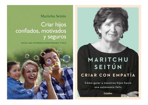 Criar Hijos Motivados + Empatia - Maritchu Seitun - 2 Libros