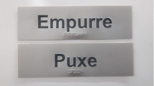 Imagem 1 de 1 de Kit Placa Puxe Empurre Braille Relevo Padrão Bradesco