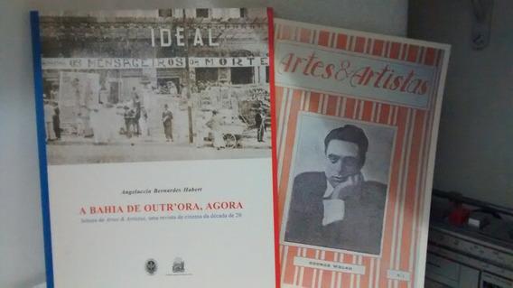 A Bahia De Outr´ora, Agora + Revista Artes & Artistas Nº 1