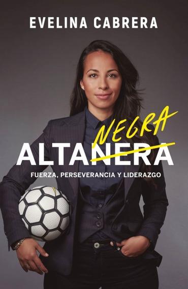 Alta Negra - Evelina Cabrera