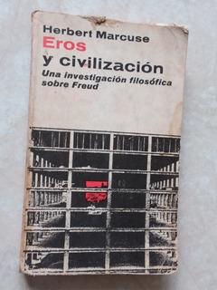 J4 Eros Y Civilizacion- Herbert Marcuse- 1968