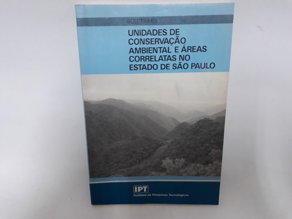 Unidades De Conservação Ambiental E Áreas Correlativas No Es