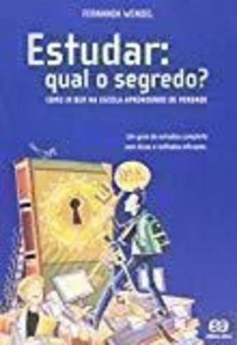 Livro Estudar Qual E O Segredo? Fernanda Wendel