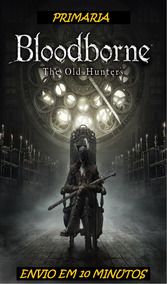 Bloodborne The Old Hunters (dlc) Ps4 Original 1