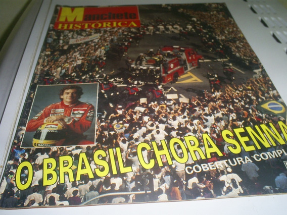 Revista Manchete Histórica Maio 1994 - O Brasil Chora Senna