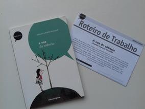 Livro A Voz Do Silêncio - Giselda L Nicolelis + Roteiro