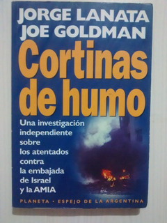 Cortinas De Humo Jorge Lanata Joe Goldman