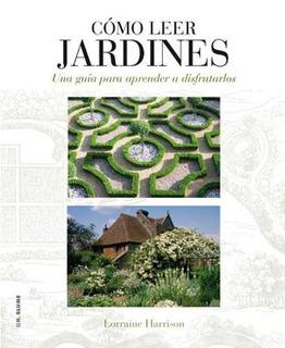 Cómo Leer Jardines, Harrison / Nicolson, Ed. Blume
