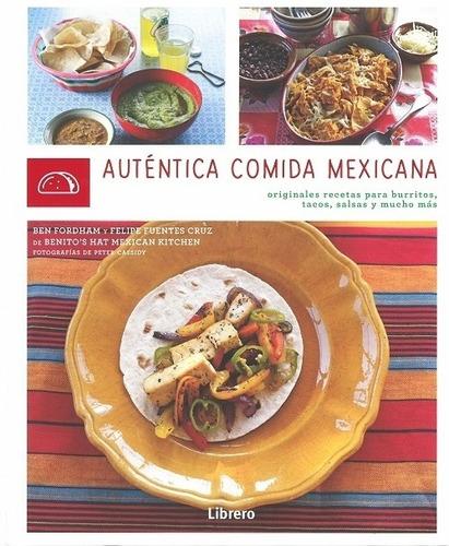 Autentica Comida Mexicana - Td, Ben Fordham, Librero
