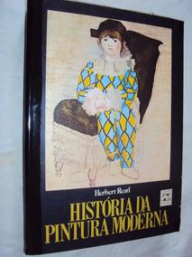 História Da Pintura Moderna (sebo Amigo)