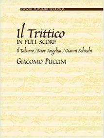 Il Trittico In Full Score: Il Tabarro/suor Angelica/gianni S