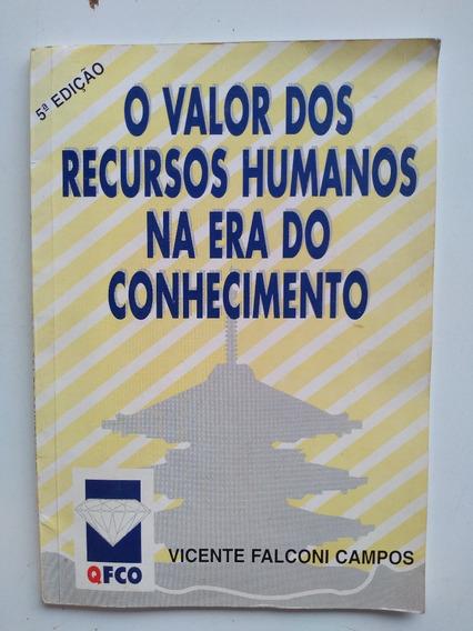 Livro - O Valor Dos Recursos Humanos Na Era Do Conhecimento