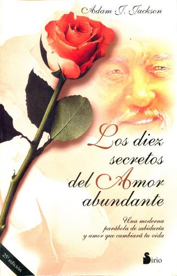 Diez Secretos Del Amor Abundante, Los - Adam Jackson / Sirio