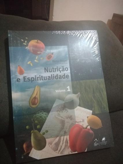 Livro Nutrição E Espiritualidade - Volume 1