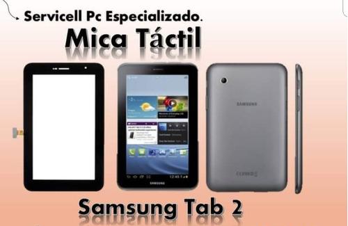 Mica Táctil Tablet Samsung Tab 2