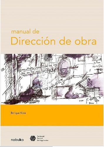 Imagen 1 de 1 de Manual De Direccion De Obra