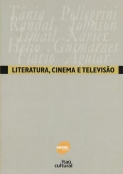 Literatura, Cinema E Televisao