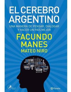 Libro Nuevo El Cerebro Argentino Facundo Manes