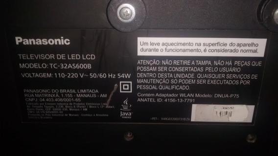 Peças Tv Panasonic 32 Polegadas Modelo: Tc32as600b